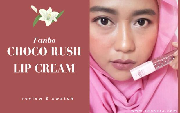 review fanbo choco rush lip cream