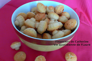 Vie quotidienne de FLaure: Financiers de Catherine