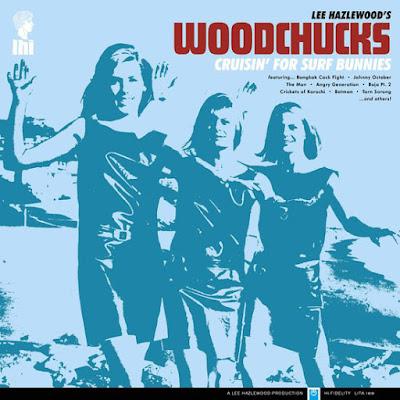 Lee Hazlewood's Woodchucks – Cruisin' For Surf Bunnies (1964)  2018