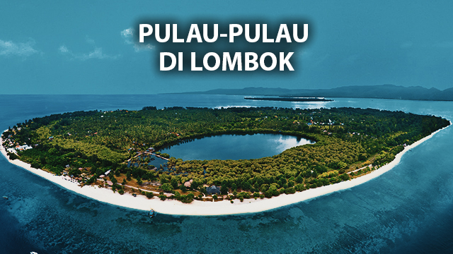Pulau-Pulau-Kecil-di-Pulau-Lombok