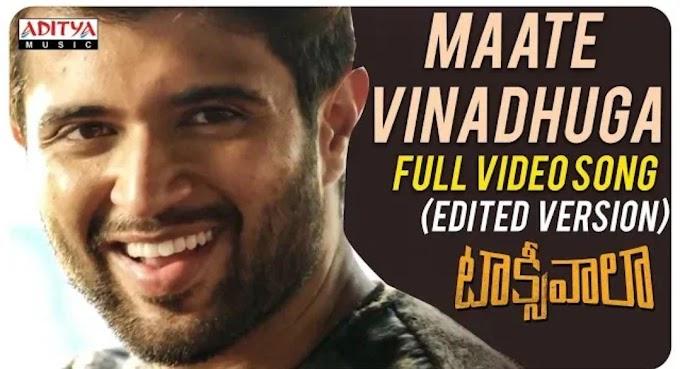 Maate Vinadhuga Song Lyrics - Taxiwala Song Lyrics