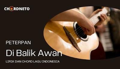 chord for di balik Awan Peterpan