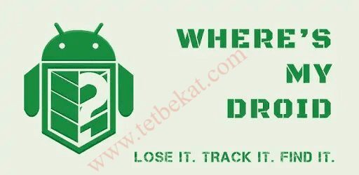تحميل تطبيق Wheres My Droid - Full v6.5.2 Apk لاسترجاع هاتفك المسروق