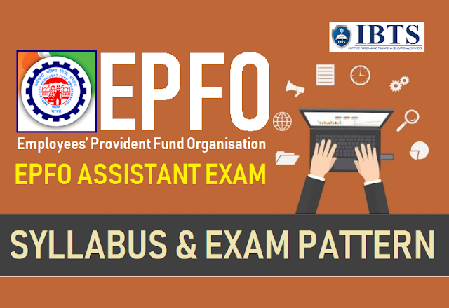 EPFO Assistant Syllabus & Exam Pattern 2019 (PreMains)