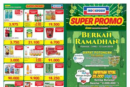 Katalog Indogrosir Terbaru Super Promo 28 Juni - 11 Juli 2019