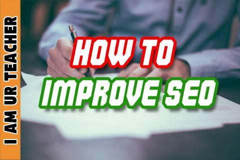 how to improve seo, boost seo, increase seo