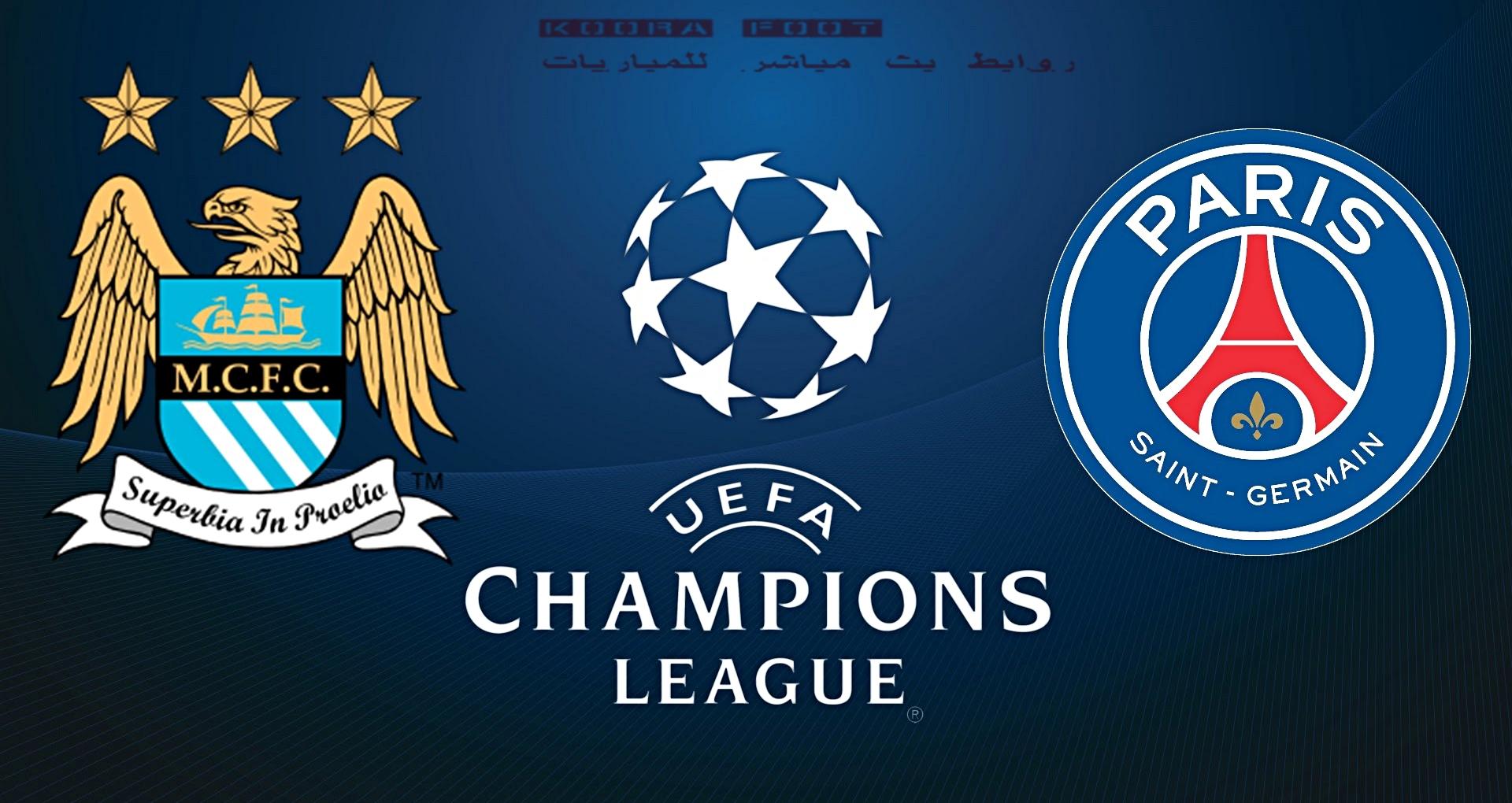 بث مباشر مباراة مانشستر سيتي ضد باريس سان جيرمان في دوري أبطال أوروبا
