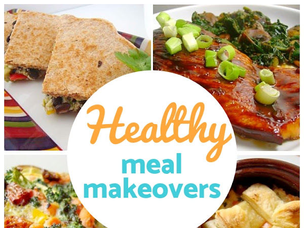 10 Healthy Meal Makeovers for the New Year