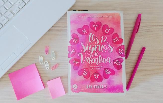 Os 12 Signos de Valentina | Ray Tavares