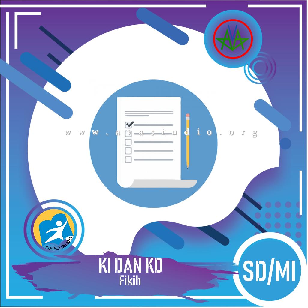 "KI dan KD SD/MI ""Fikih"" - Kurikulum 2013"