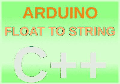 Cara Konversi Float to String Arduino
