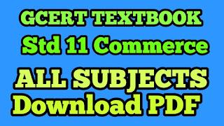 Std 11 Commerce All Subject GCERT textbooks