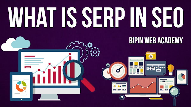 What is SERP in SEO?