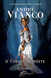Turno da Noite II REVELAÇOES - Andre Vianco