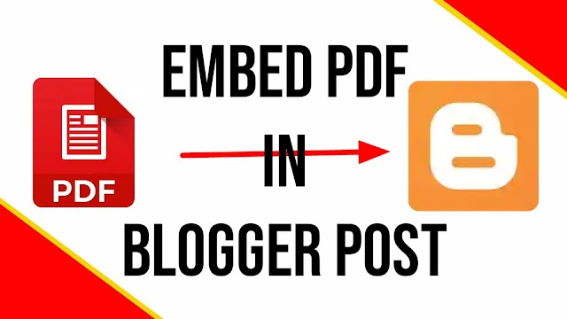 How To Embed PDF and other Documents In Blogger Blog Posts | How to Show PDF in Blogger