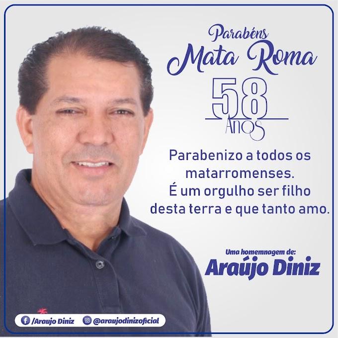 Araújo Diniz parabeniza Mata Roma - 58 anos