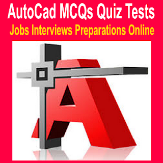 Learn Basics AutoCade Question Answers For Interviews Tests