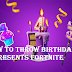 Fortnite birthday quests, Fortnite turns 4  and celebrates it with special rewards