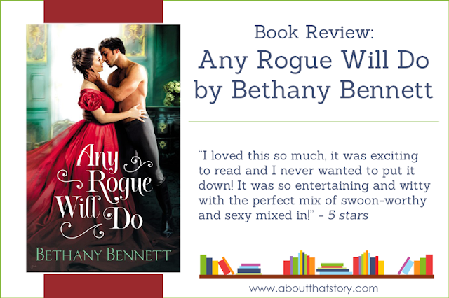 Book Review: Any Rogue Will Do by Bethany Bennett