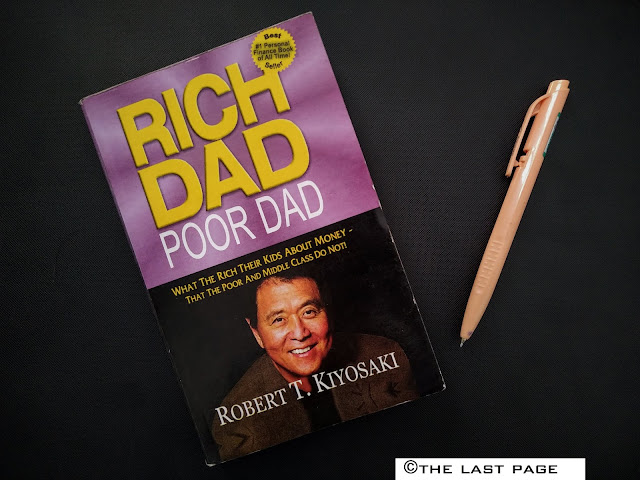 Rich Dad Poor Dad by Robert Kiyosaki and Sharon Lechter