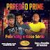 Paredão Prime com Fabricity, Kaso Sério e o Paredão JR Veículos neste sábado (26) a partir das 22h em Ruy Barbosa