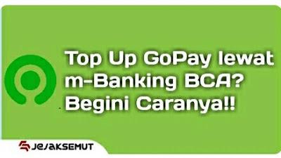 cara top up gopay lewat m-banking bca