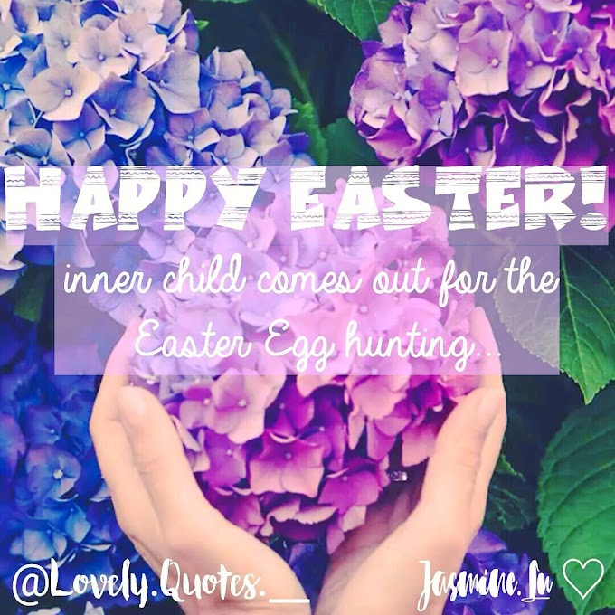 TOP 10 BEST HAPPY EASTER QUOTES.