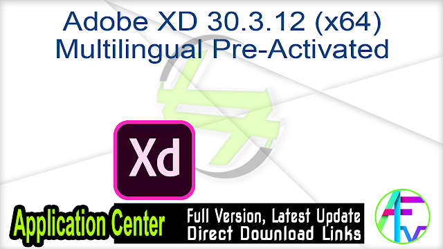 Adobe XD 30.3.12 (x64) Multilingual Pre-Activated