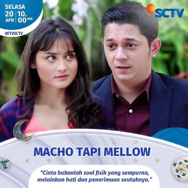 Daftar Nama Pemain FTV Macho Tapi Mellow SCTV 2021 Lengkap
