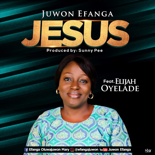 DOWNLOAD MP3: ESUS BY JUWON EFANGA | @EFANGA_JUWON
