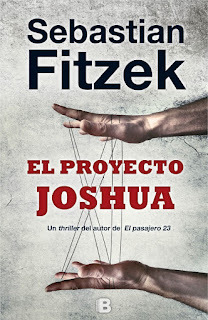 """EL PROYECTO JOSHUA"" POR SEBASTIAN FITZEK"
