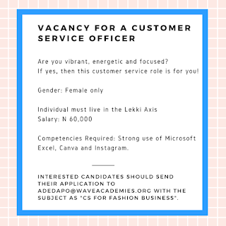 JOB VACANCY FOR A CUSTOMER SERVICE OFFICER