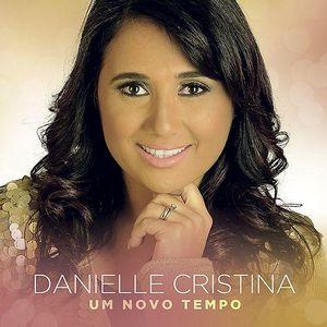 Baixar Louve ao Senhor - Danielle Cristina MP3