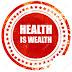 HEALTH IS WEALTH (part 1)