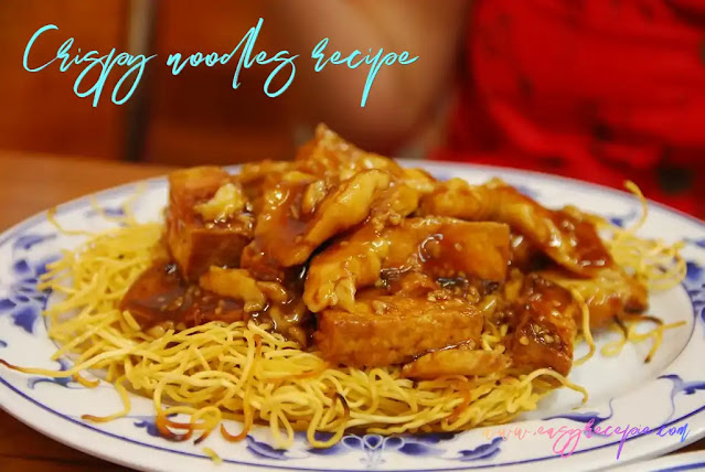 How to make delicious easy crispy noodles recipe at home