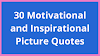 30 Motivational and Inspirational Picture Quotes