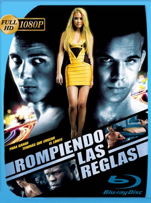 Rompiendo Las Reglas (2008) BRRip 1080p Latino [GoogleDrive] Ivan092