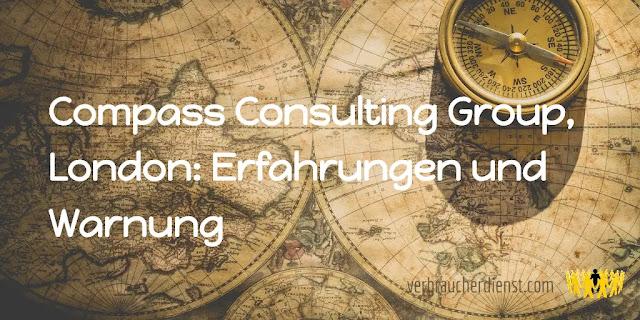Titel: Compass Consulting Group, London: Erfahrungen und Warnung