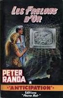 Peter Randa  Les frelons d'or anticipation Fleuve Noir