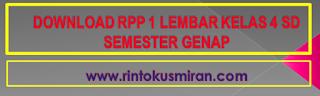 DOWNLOAD RPP 1 LEMBAR KELAS 4 SD SEMESTER GENAP
