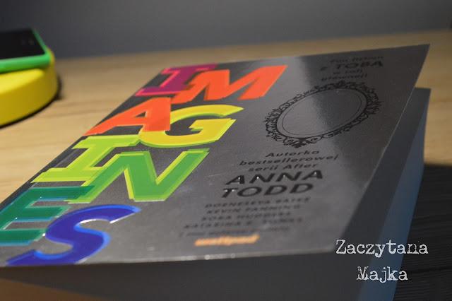 """Recenzja #164 - Anna Todd i inni autorzy portalu Wattpad """"Imagines"""""""