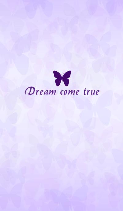 Purple Butterfly Dreams come true