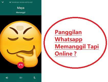 Panggilan Whatsapp Memanggil Tapi Online