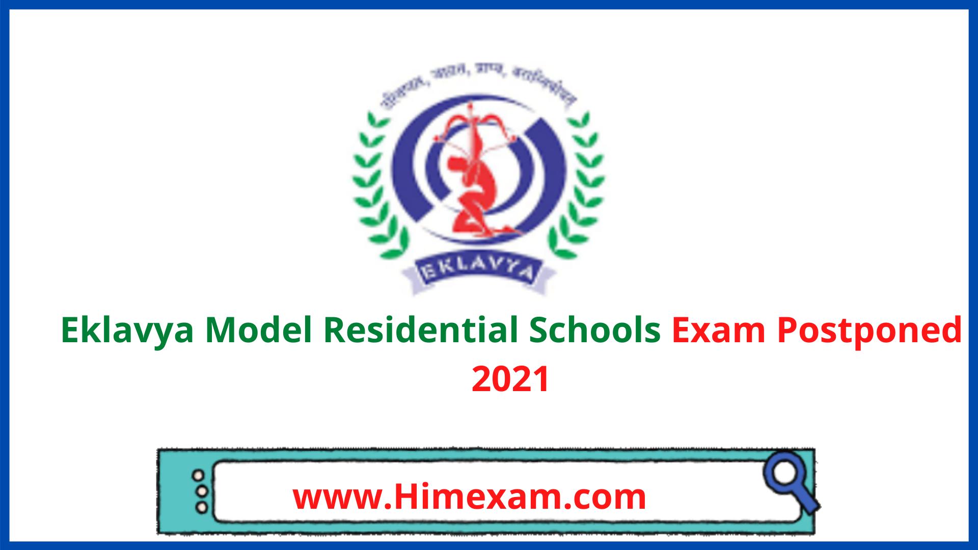 Eklavya Model Residential Schools Exam Postponed 2021