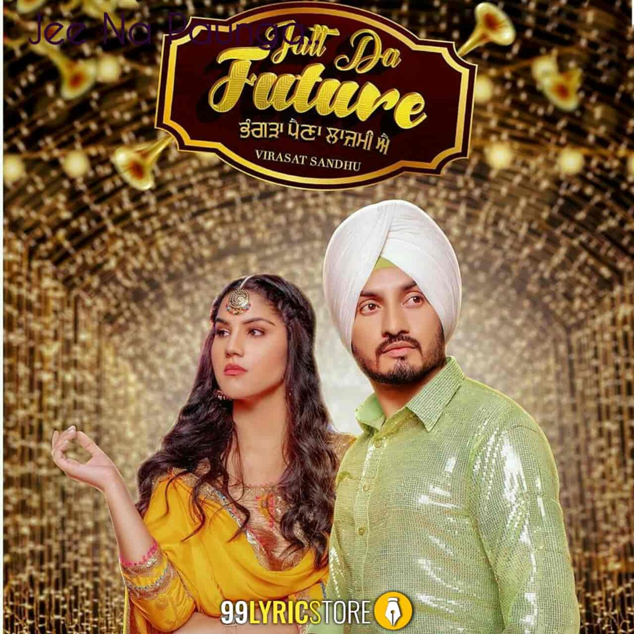 Jatt Da Future Song Images By Virasat Sandhu