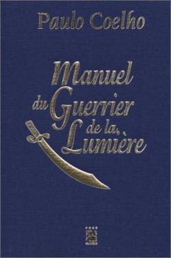 Télécharger Roman Gratuit Manuel du guerrier de la lumière Paulo Coelho pdf