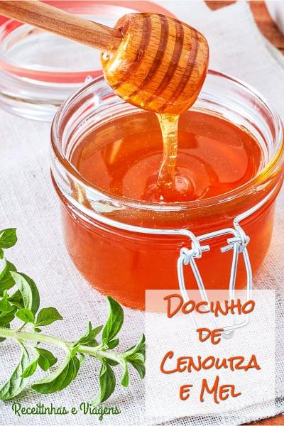 Docinho de cenoura e mel