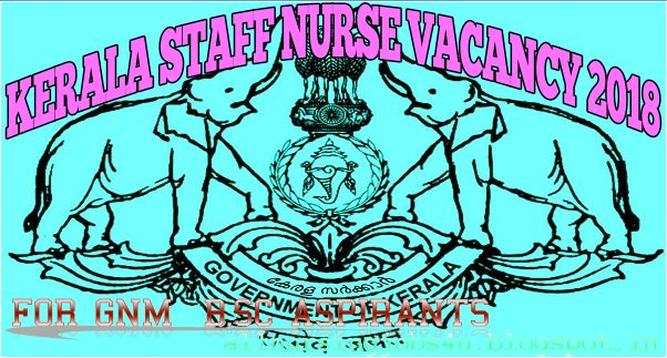 Kerala Staff Nurse Vacancy 2019 Apply Online