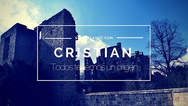 Significado y origen del Nombre Cristian ¿Que Significa?