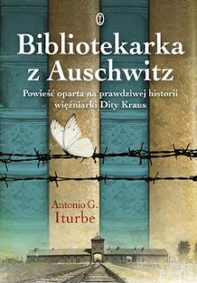"""""""Bibliotekarka z Auschwitz"""" Antonio G. Iturbe"""